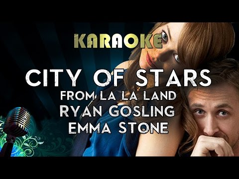 City of Stars (Karaoke Instrumental Lyrics) Ryan Gosling & E