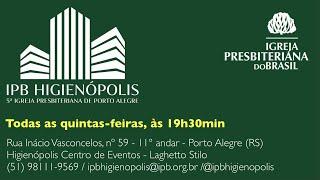 IPB Higienópolis em Porto Alegre: participe!