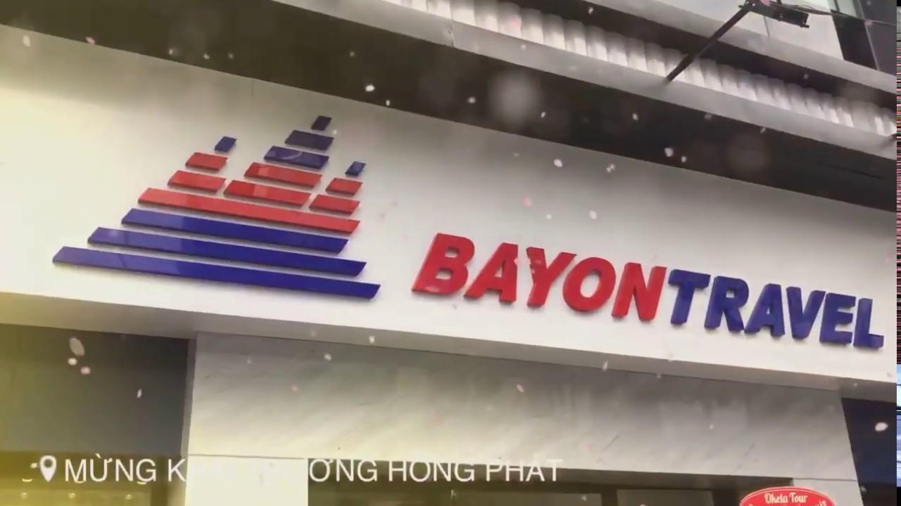 Bayon Travel – công ty du lịch lữ hành uy tín TPHCM, chính thức khai trương chi nhánh mới