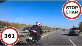 Stop Cham #361 - Niebezpieczne i chamskie sytuacje na drogach