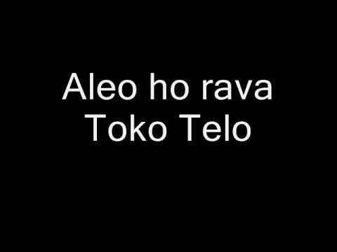 Toko Telo  - Aleo ho rava