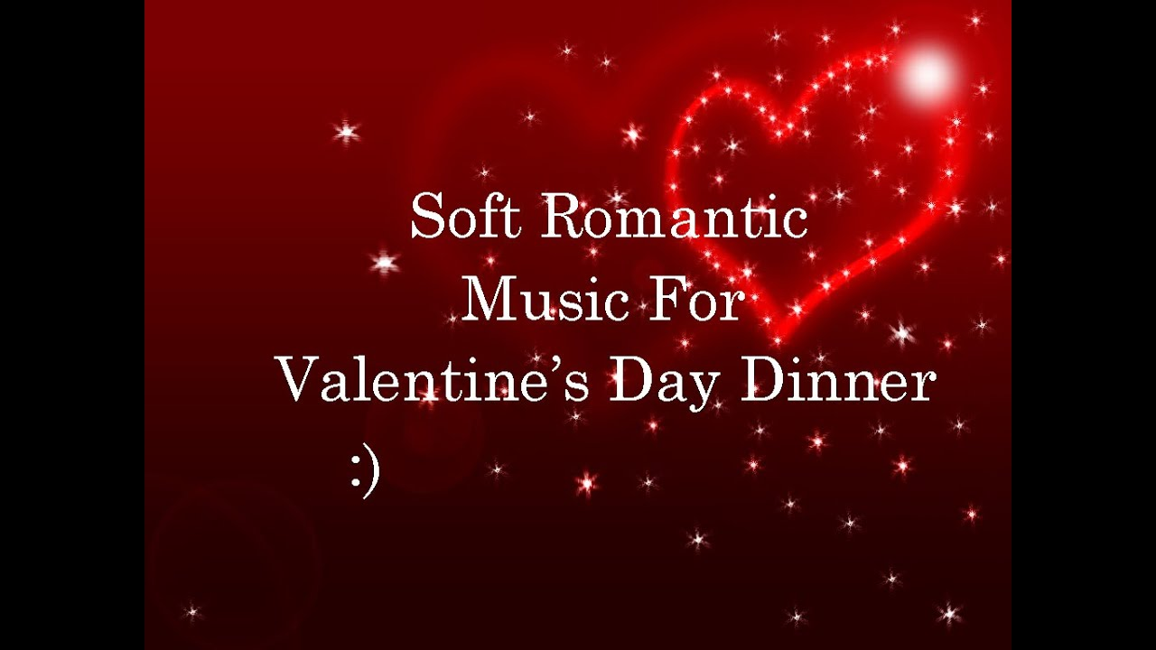 Dinner Music Playlist soft romantic dinner music playlist ♬ for valentine's day