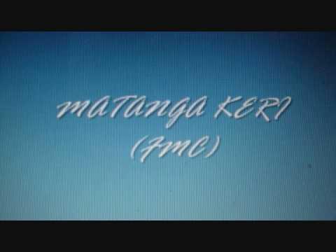 MATANGA KERI (FMC).wmv