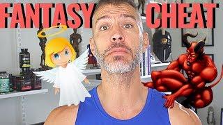 Fantasy Cheat Day Bad Idea?