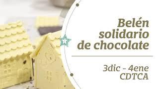 ver video: Belén Solidario de Chocolate