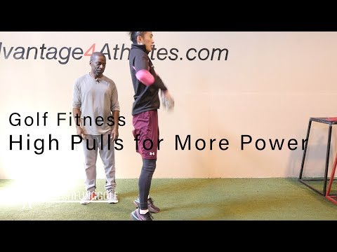 Golf Fitness – High Pulls for More Power