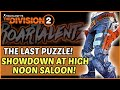 The Division 2 - Exotic Holster Last Puzzle! Showdown At High Noon Saloon!