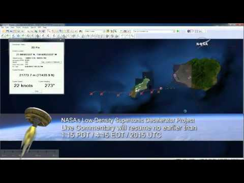 Full Coverage - NASA Low Density Supersonic Decelerator (LDSD) Test Flight #2