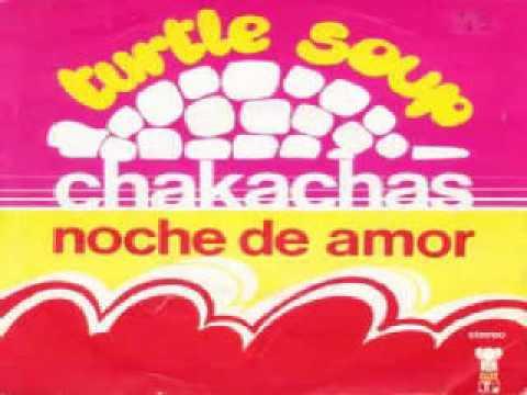 Chakachas – Turtle Soup - 73'