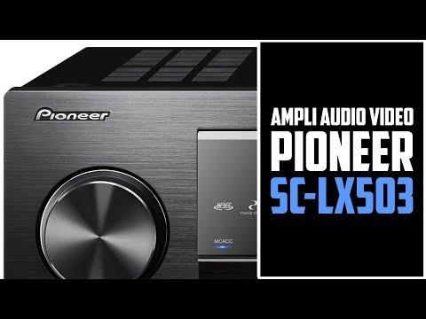 Pioneer VSX-LX503 — Ampli audio-vidéo