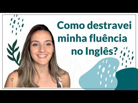 COMO DESTRAVEI MINHA FLUÊNCIA NO INGLÊS | DICAS VALIOSAS!