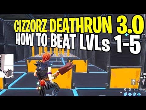 CIZZORZ DEATHRUN 3.0 | HOW TO BEAT LEVELS 1-5 | Deathrun 3.0 Code Leaked! Fortnite Battle Royale