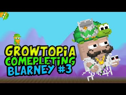 Growtopia:Blarney 3 Completed