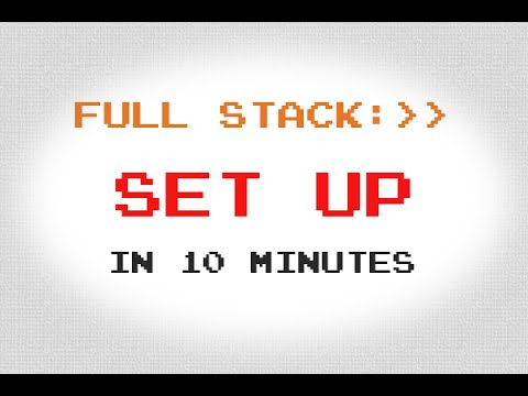 Set Your Computer Up For Full Stack Development in 10 Minutes