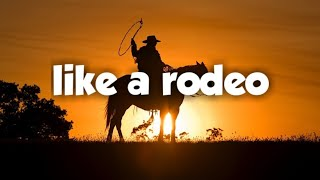Kane Brown - Like a Rodeo (lyrics/lyric video)