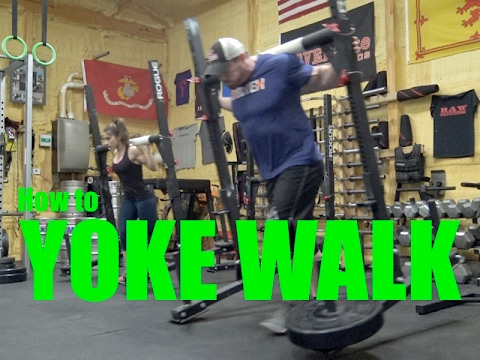 How to YOKE WALK & Why Every Strength Athlete should be Doing Them!