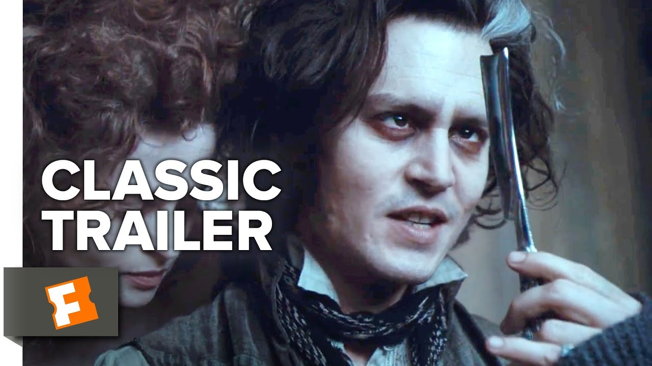 Sweeney Todd The Demon Barber Of Fleet Street 2007 Trailer 1 Movieclips Classic Trailers Youtube