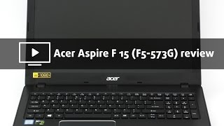 Acer Aspire F 15 (F5-573G) review – a big step forward