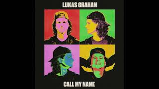 Lukas Graham - Call My Name [Official Audio]
