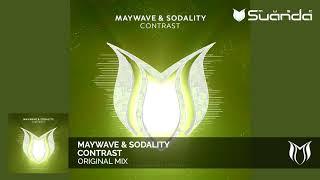 Maywave \u0026 Sodality - Contrast