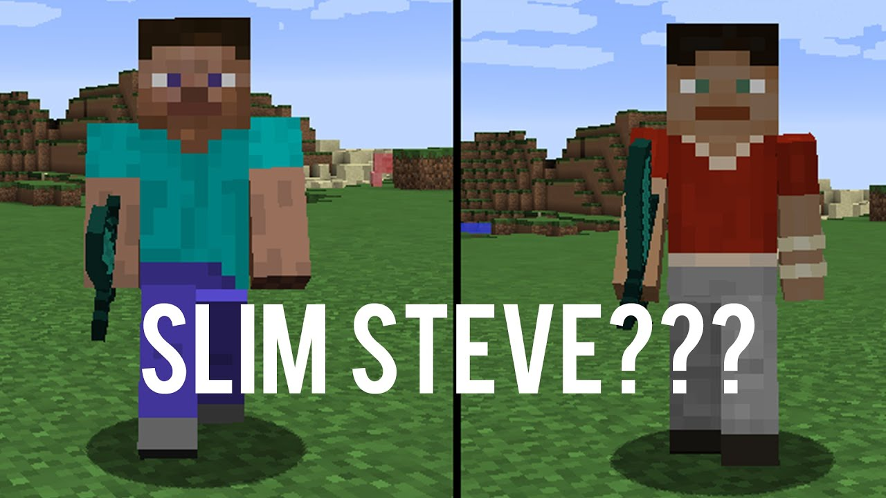 Slim Steve? Minecraft Update? A Smaller Steve?