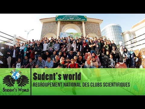Student's World - Regroupement National Des Clubs Scientifiques à Souk Ahras
