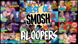 Best Of Smosh: Bloopers
