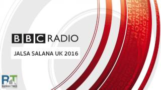 BBCRadio: Ahmadiyya Muslims gather for annual Jalsa Salana convention