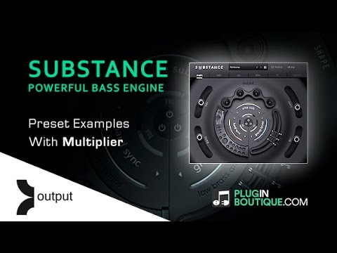 Output SUBSTANCE Kontakt Instrument - Presets Run Through