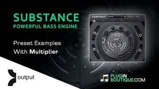 Output SUBSTANCE Kontakt Instrument - Presets Run Through
