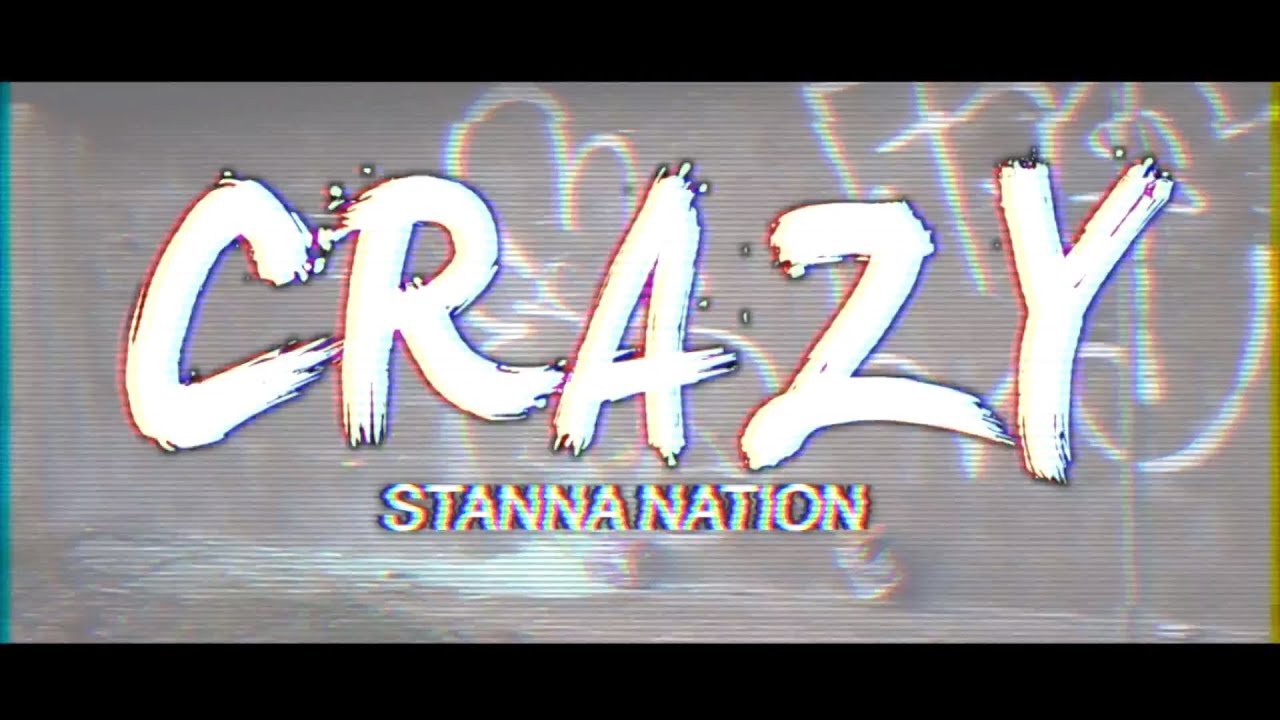 Stanna nation-Crazy [OFFICIAL NET VIDEO] @CDSMEDIAUK - Official music video from the whole Stanna nation music group performing their new song Crazy.