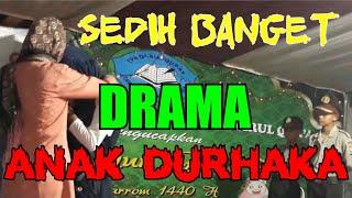 Drama Anak Durhaka