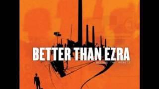 Better Than Ezra   Good