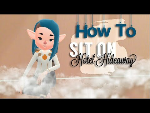 Hotel Hideaway How To Sit New Update
