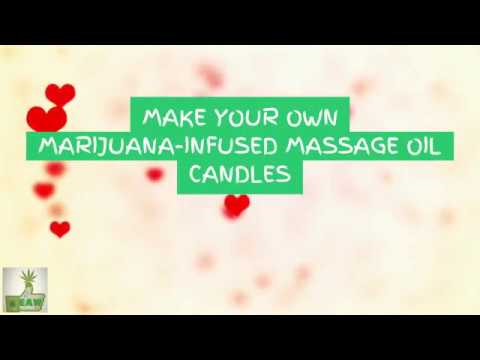 Make Your Own Cannabis Infused Massage Oil Candles