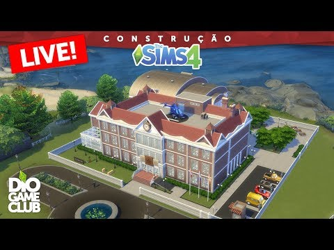🔴 CONSTRUINDO ESCOLA AO VIVO (parte.FINAL) ~ The Sims 4 | DioGameClub Live