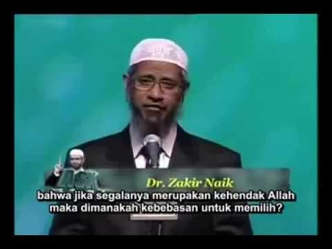 Penjelasan dari Dr.Zakir naik tentang takdir