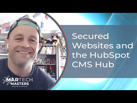Secured Websites and the HubSpot CMS Hub with HubSpot's Luke Summerfield / #MarTechMasters