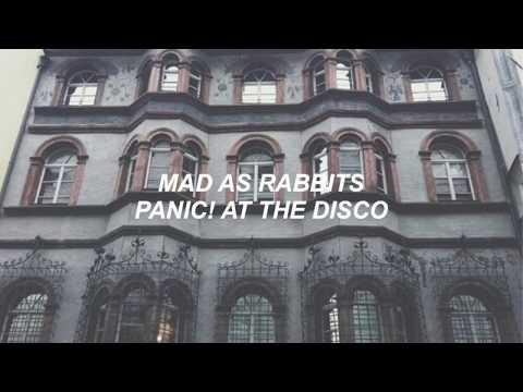 Mad As Rabbits - Panic! At The Disco LYRICS