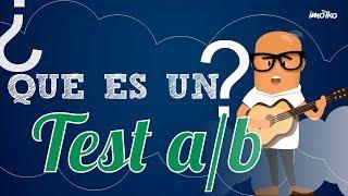 ¿Qué es un Test a/b?
