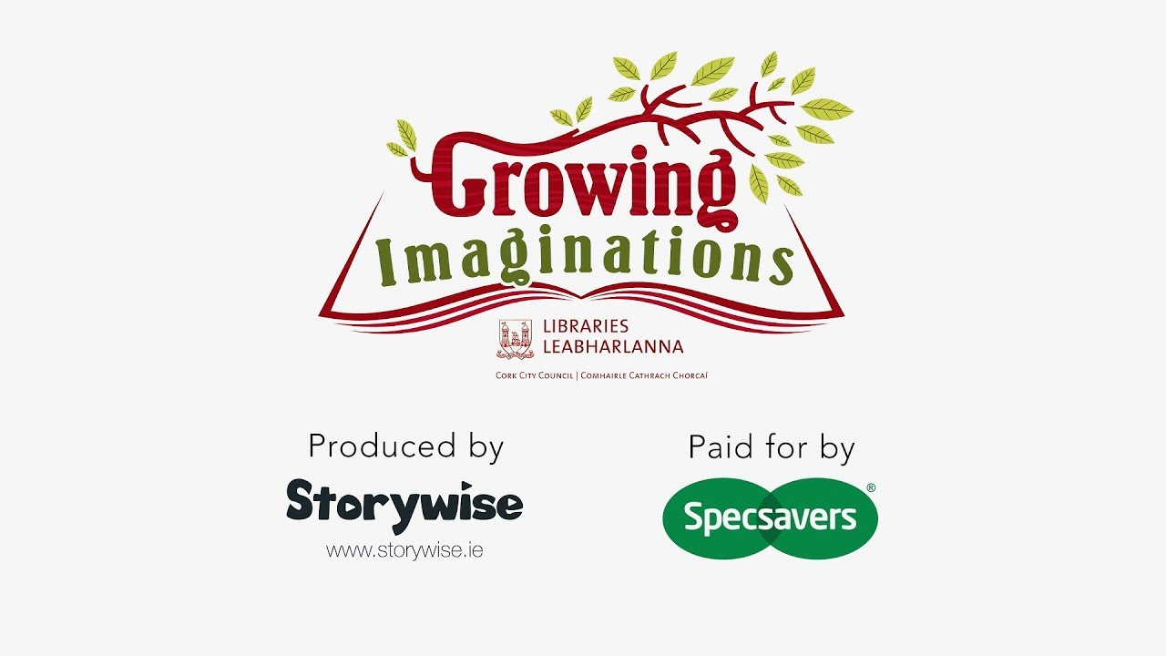 Growing Imaginations - Cork City Libraries