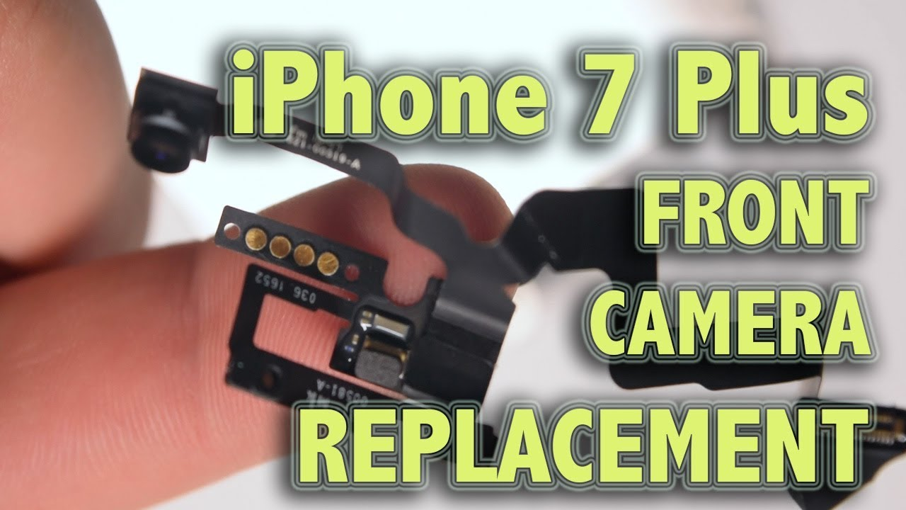 cheaper 82b9c 66cc2 iPhone 7 Plus Front Camera Replacement