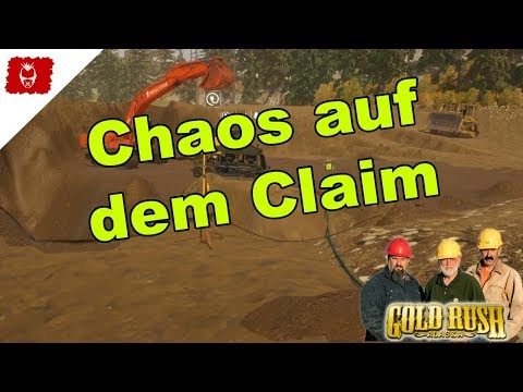 Goldrausch in Alaska - Chaos auf dem Claim - Gold Rush Gameplay deutsch