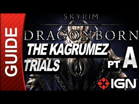 Skyrim Dragonborn DLC Walkthrough: The Kagrumez Trials Part A  