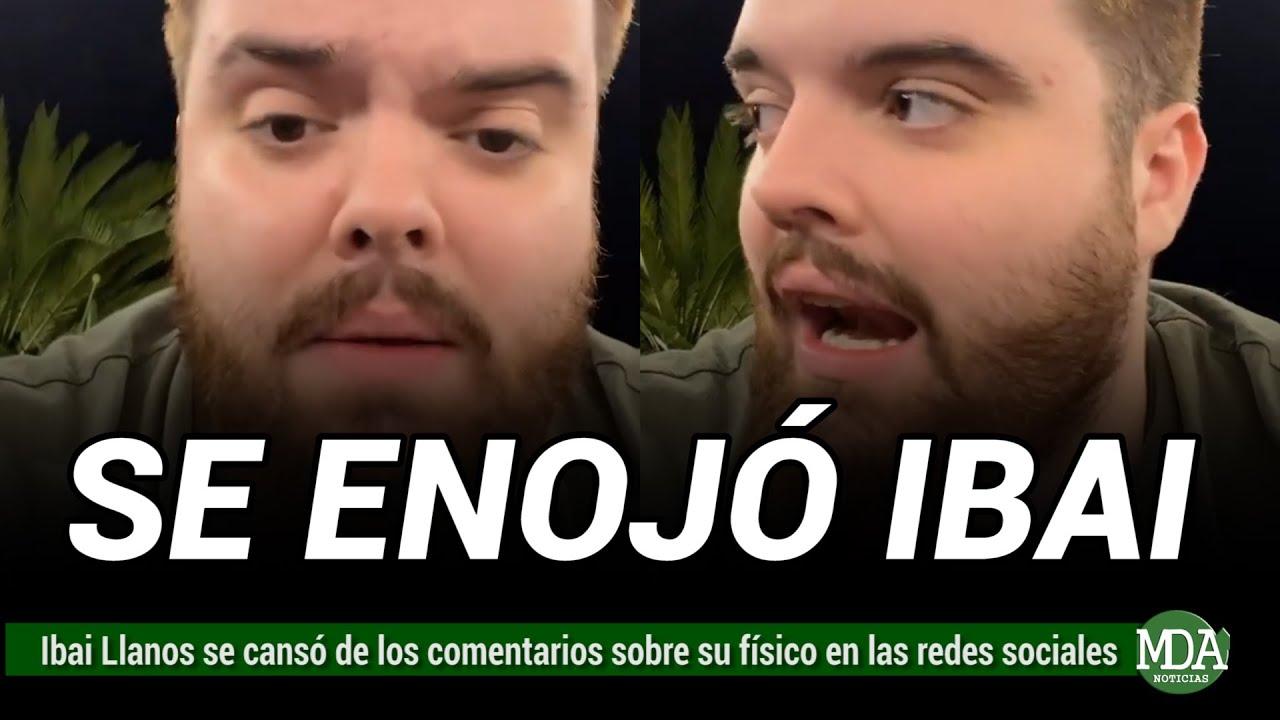 Download IBAI LLANOS ESTALLÓ contra los comentarios sobre su ASPECTO FÍSICO