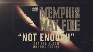 Memphis May Fire - Not Enough