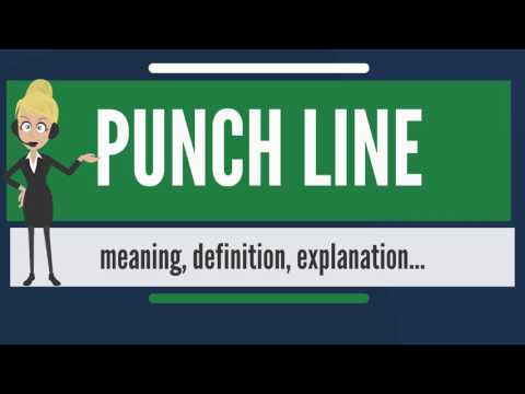 What is PUNCH LINE? What does PUNCH LINE mean? PUNCH LINE meaning, definition & explanation