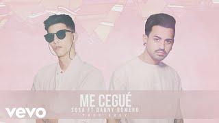 Sosa - Me Cegu Audio ft Danny Romero