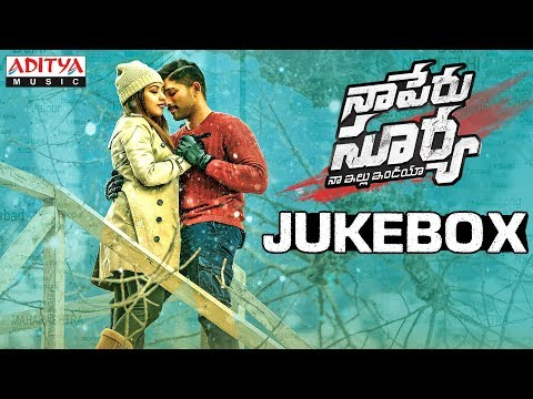 Naa Peru Surya Naa illu India Jukebox | ...