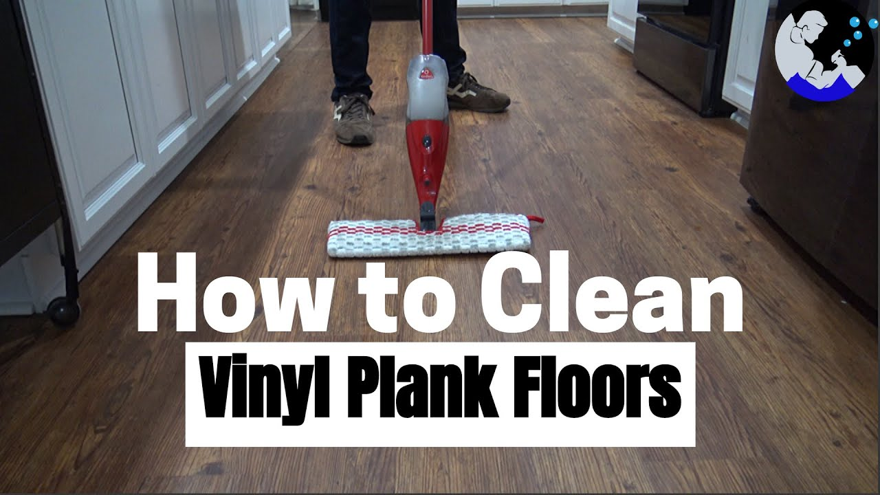 How To Clean Vinyl Plank Floors You